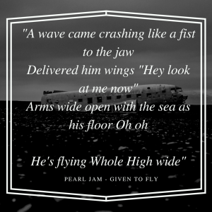 Tip con la letra del tema Given To Fly, de Pearl Jam