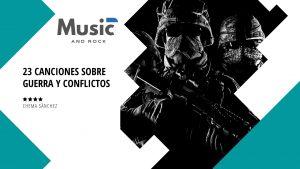 "23 canciones sobre guerras y conflictos<span class=""wtr-time-wrap after-title""><span class=""wtr-time-number"">3</span> minutos de lectura</span>"