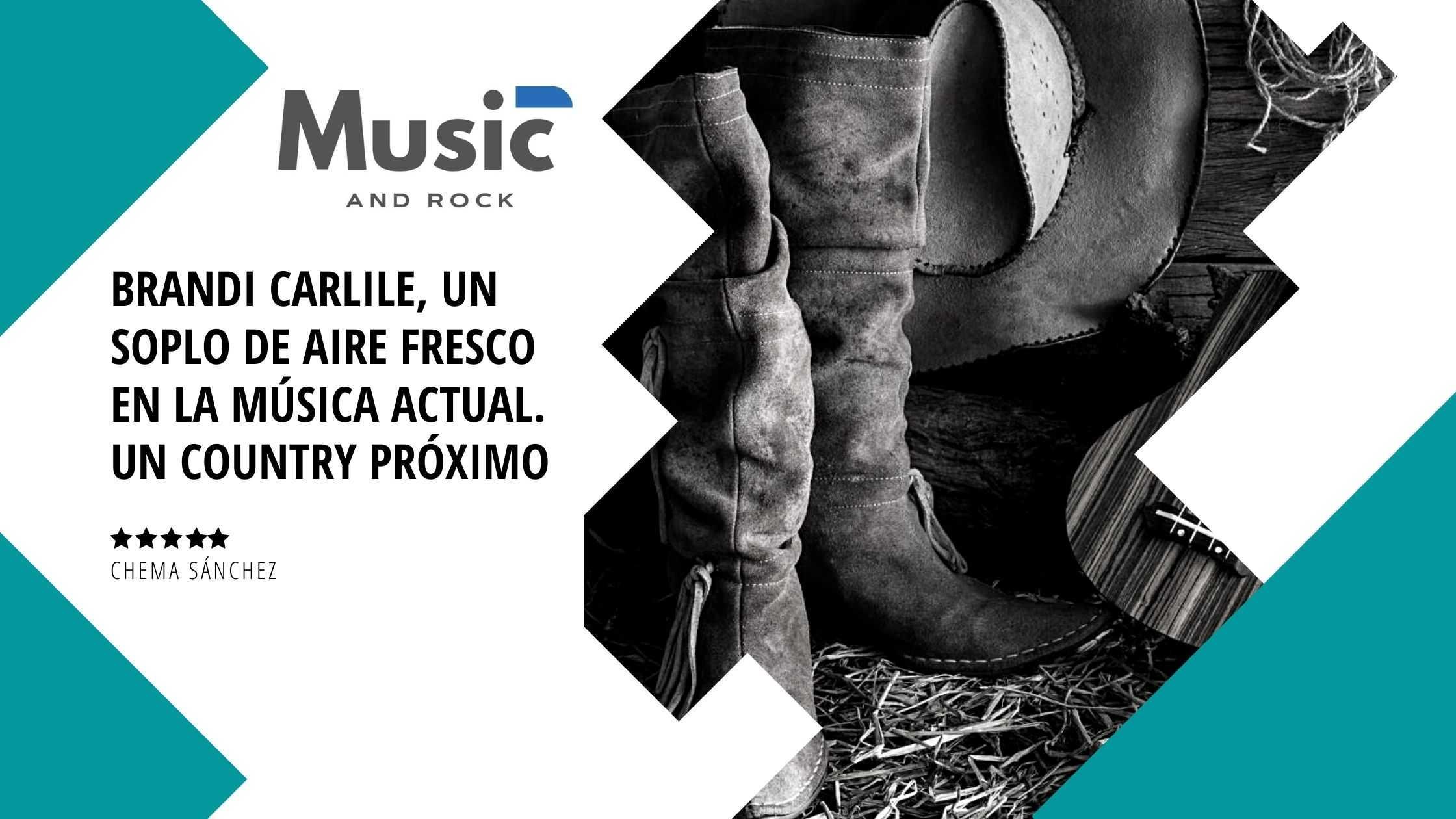 """Brandi Carlile o el soplo de realidad musical en mitad de la bruma<span class=""""wtr-time-wrap after-title""""><span class=""""wtr-time-number"""">9</span> minutos de lectura</span>"""