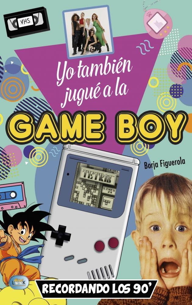Portada de Yo también jugué a la Game Boy