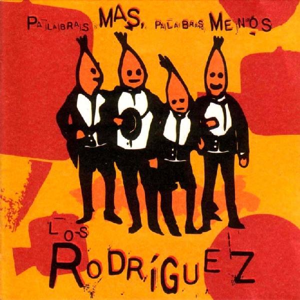 Portada del disco Palabras más, palabras menos de Los Rodríguez