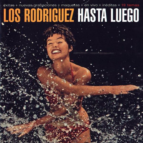 """Portada del Hasta luego, de Los Rodríguez, su recopilatorio """"póstumo"""""""