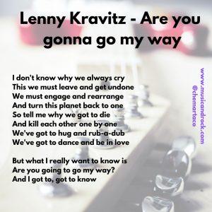 Letra de Are you gonna go my way, de Lenny Kravitz