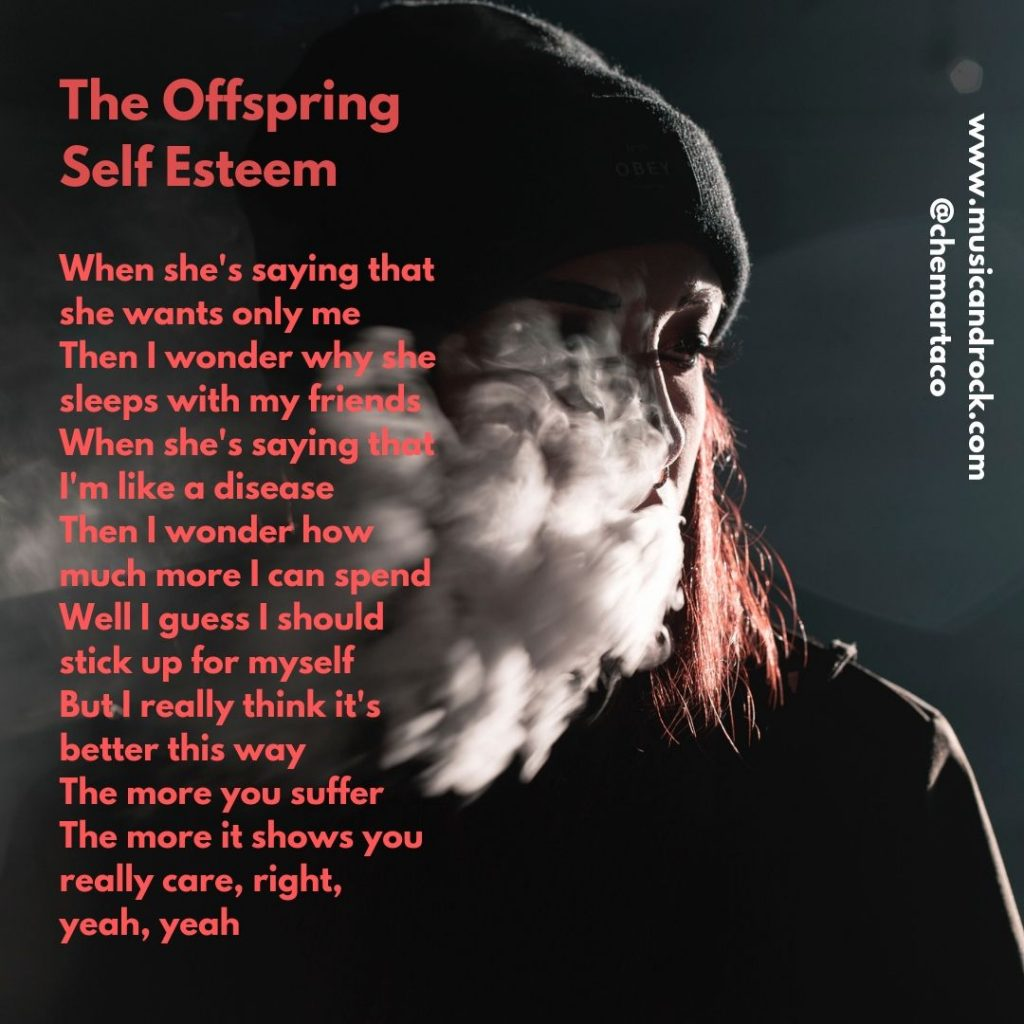 Letra de Self Esteem de The Offspring
