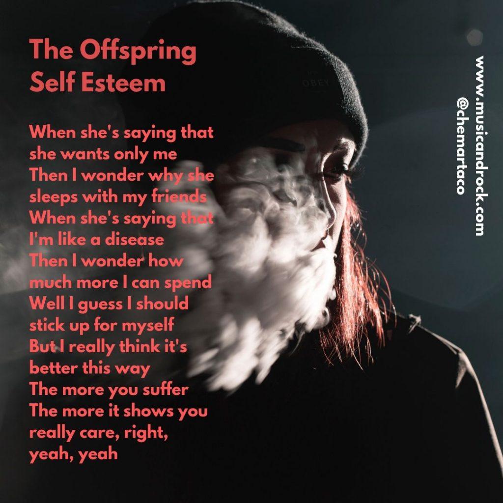 Letra de Self Esteem de The Offspring
