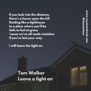 Letra de la canción Leave a light on de Tom Walker