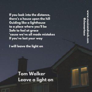 Letra de la canción Leave a light on de Tom Walker