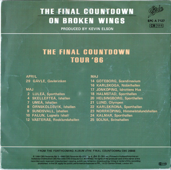 Conciertos programados a partir del single lanzado en febrero de 1986