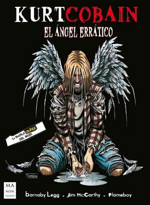 Kurt Cobain, el ángel errático. Un cómic no apto para lindos corderitos