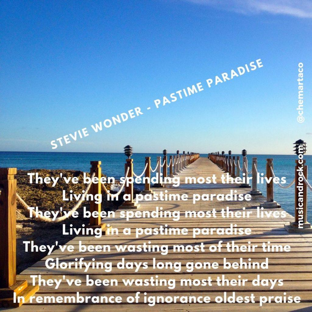 Stevie Wonder - Pastime paradise