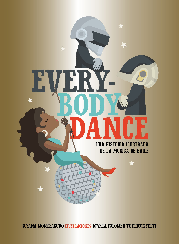 "Everybody dance. Una historia ilustrada de la música de baile<span class=""wtr-time-wrap after-title""><span class=""wtr-time-number"">7</span> minutos de lectura</span>"