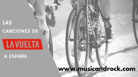 Las canciones de La Vuelta a España