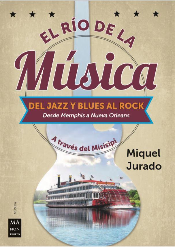 El río de la música: Un libro escrito por un melómano para melómanos