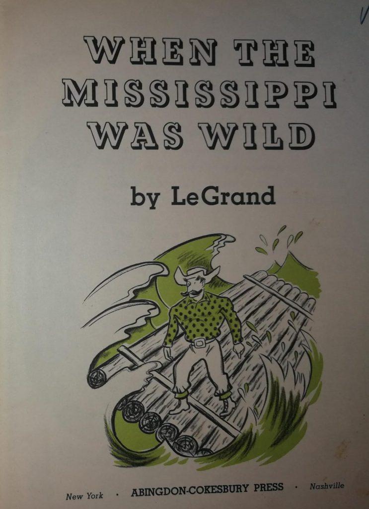 Interior del libro When the Mississippi was wild