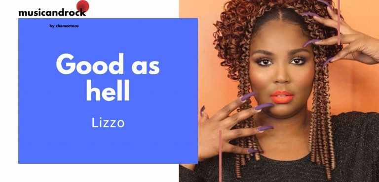 Todo sobre Good as hell de Lizzo
