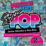 Yo también leía Súper Pop, un libro para nostálgicos que homenajea la red social de la música y la televisión de los 70, 80 y 90