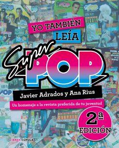 """Yo también leía Súper Pop, un libro para nostálgicos que homenajea la red social de la música y la televisión de los 70, 80 y 90<span class=""""wtr-time-wrap after-title""""><span class=""""wtr-time-number"""">15</span> minutos de lectura</span>"""