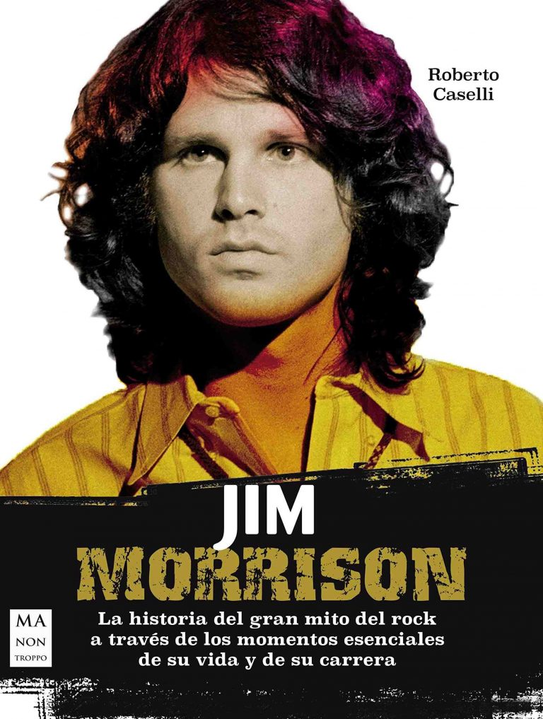 El magnetismo arrasador del líder de The Doors aupa a lo más alto esta nueva biografía de Jim Morrison