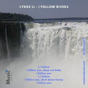 Letra de I follow rivers