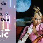 Future Nostalgia, la consolidación de Dua Lipa: la nueva reina del pop tiene estilo propio
