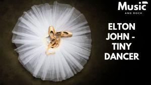"Tiny Dancer, la obra maestra de Elton John y Bernie Taupin, que acabó sentenciada por su duración<span class=""wtr-time-wrap after-title""><span class=""wtr-time-number"">10</span> minutos de lectura</span>"