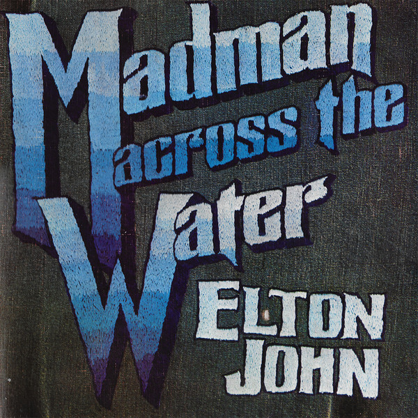 Madman Across the Water de Elton John