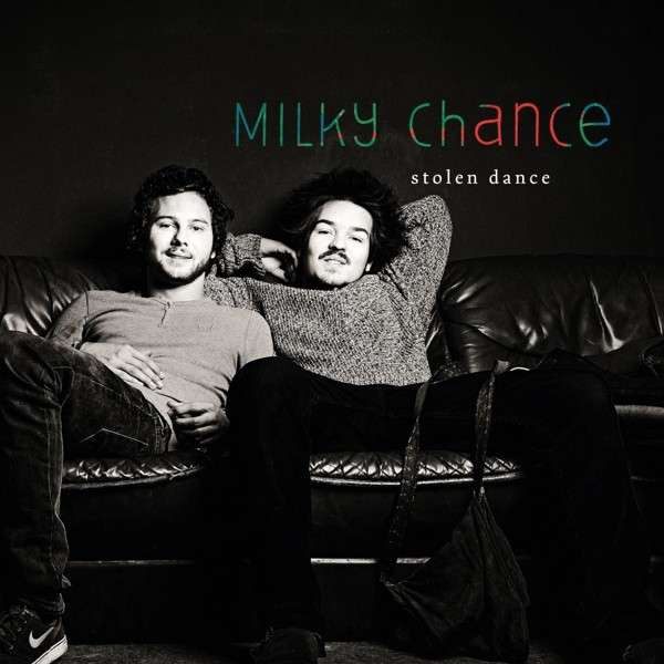 Single Stolen Dance de Milky Chance