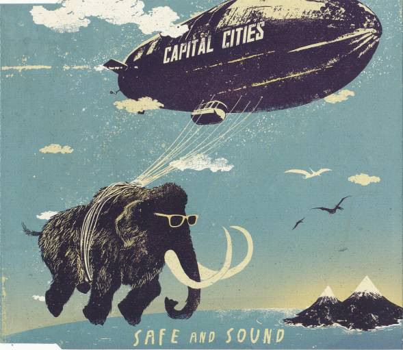 Single de Capital cities Safe and sound