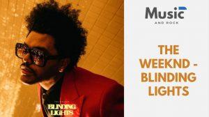 "Blinding lights de The Weeknd, la canción que te gustaría escuchar en una fiesta si volvieras a los 80<span class=""wtr-time-wrap after-title""><span class=""wtr-time-number"">13</span> minutos de lectura</span>"