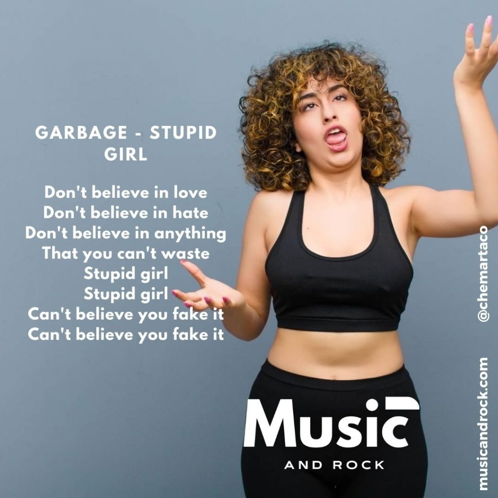 Tip instagram Garbage - Stupid Girl
