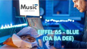 """Blue (Da Ba Dee) de Eiffel 65 cobra segunda vida con varias versiones dos décadas después<span class=""""wtr-time-wrap after-title""""><span class=""""wtr-time-number"""">8</span> minutos de lectura</span>"""