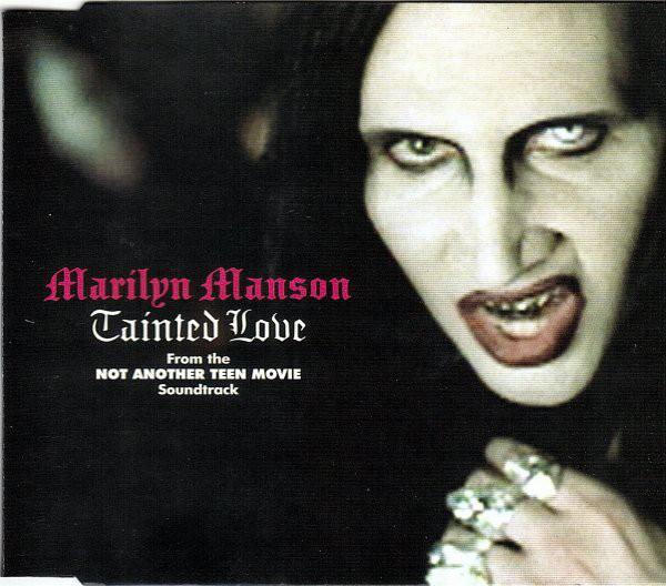 La versión del Tainted Love de Marilyn Manson