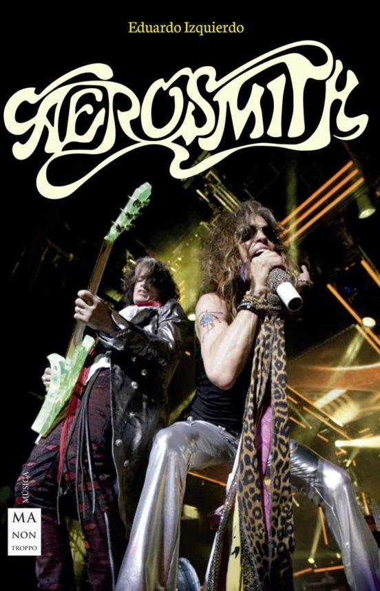 Aerosmith en vena con la biografía de la inmortal banda rockera