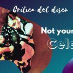 Not your muse de Celeste, la mezcla perfecta de dos voces perfectas, las de Adele y Amy Winehouse