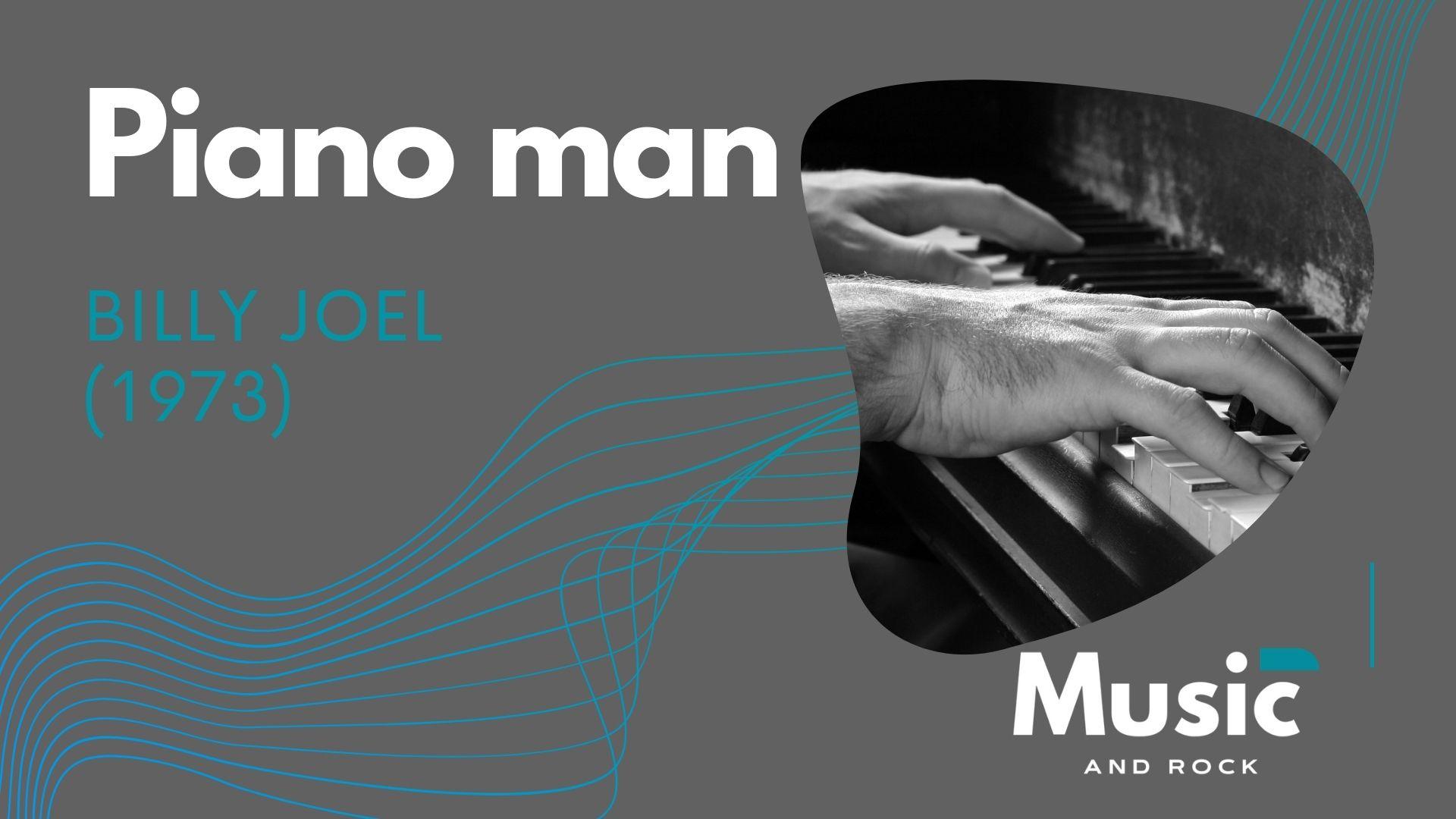 """Piano man de Billy Joel o como un vals hizo de oro a uno de los grandes de la música americana<span class=""""wtr-time-wrap after-title""""><span class=""""wtr-time-number"""">5</span> minutos de lectura</span>"""