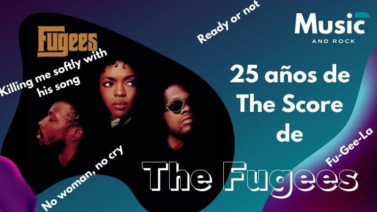 25 años de The Score de The Fugees, un disco imprescindible de los 90