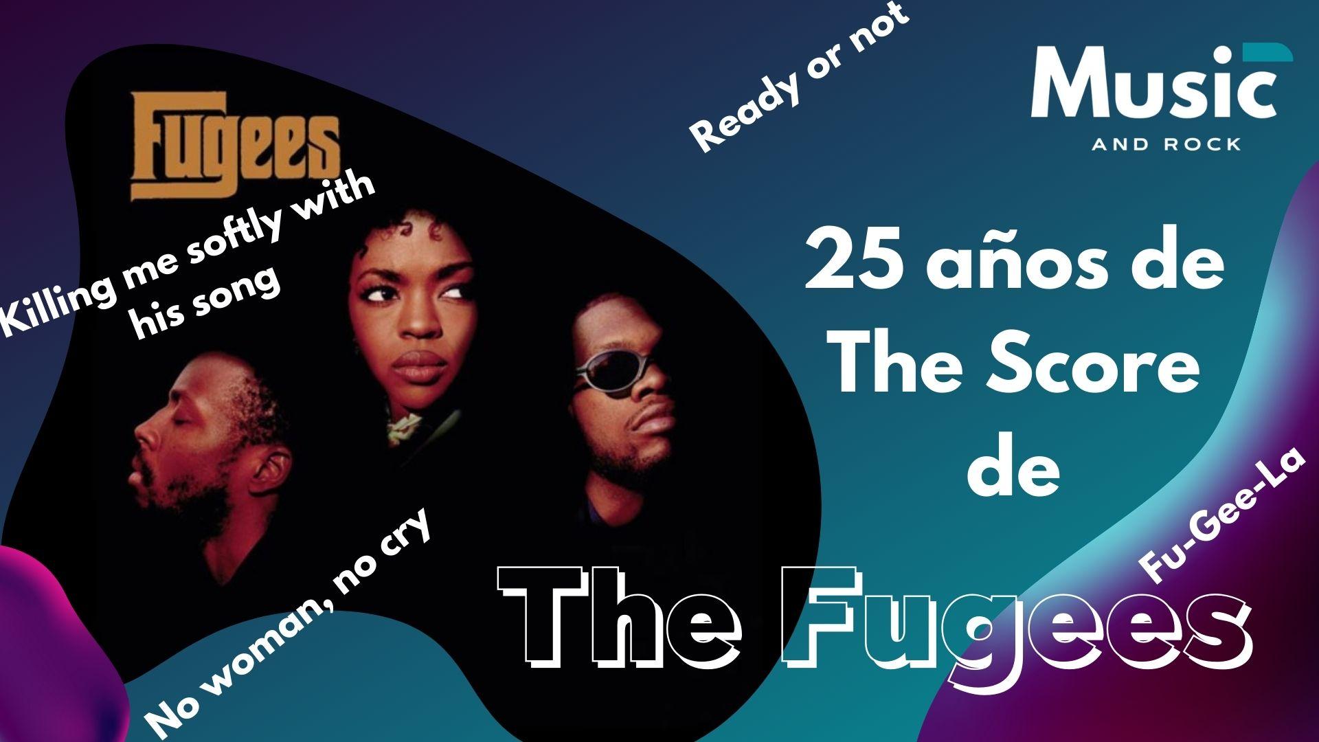 """25 años de The Score de The Fugees, un disco imprescindible de los 90<span class=""""wtr-time-wrap after-title""""><span class=""""wtr-time-number"""">8</span> minutos de lectura</span>"""