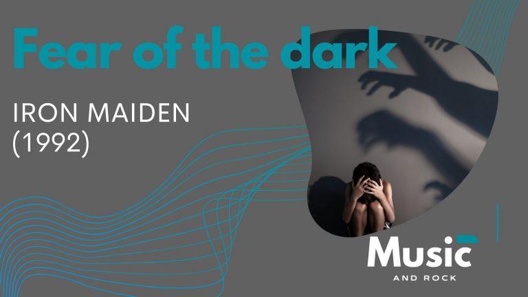 Fear of the dark de Iron Maiden, un viaje mental a nuestro miedo a la oscuridad