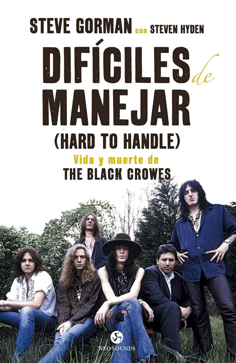 La vida de The Black Crowes o cómo conocer en 400 entretenidas páginas la clásica historia de un grupo de rock and roll