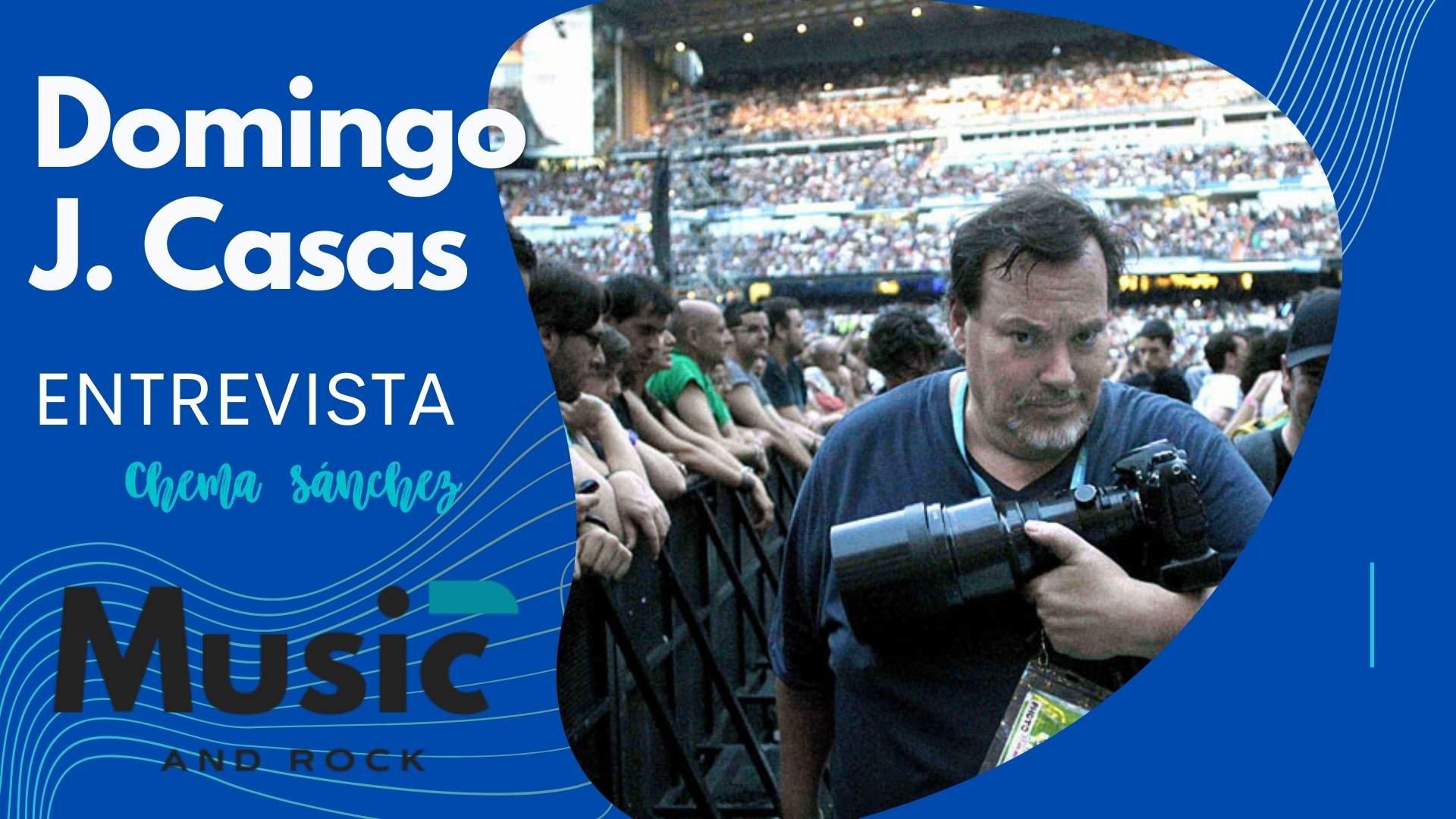 """En este momento estás viendo Entrevista a Domingo J. Casas: """"Los conciertos son la gasolina de los que amamos la música, pero se han convertido en máquinas de hacer dinero""""<span class=""""wtr-time-wrap after-title""""><span class=""""wtr-time-number"""">47</span> minutos de lectura</span>"""
