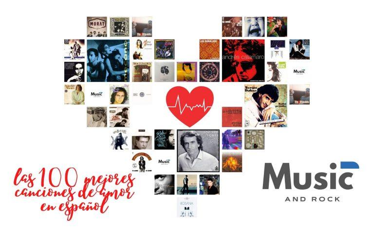Lee más sobre el artículo Las 100 mejores canciones de amor en español