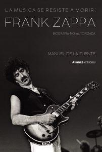 """Lee más sobre el artículo Crítica del más completo libro sobre Frank Zappa: La música se resiste a morir<span class=""""wtr-time-wrap after-title""""><span class=""""wtr-time-number"""">6</span> minutos de lectura</span>"""