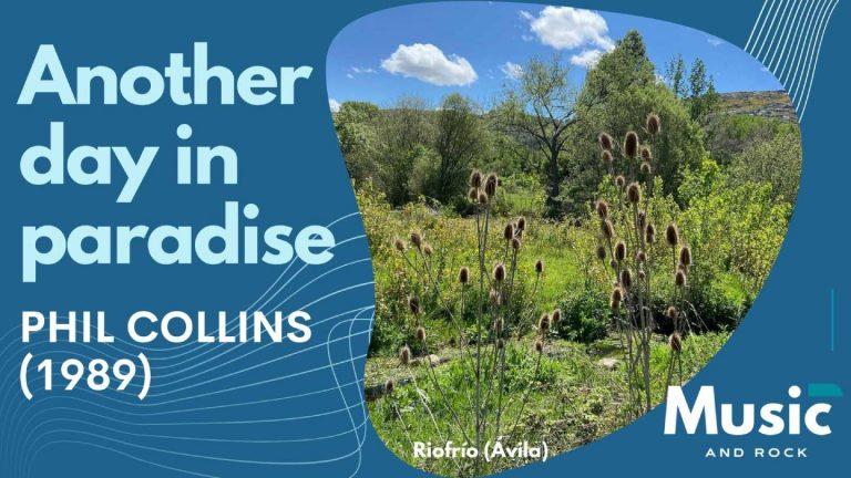 Lee más sobre el artículo Another day in paradise, el último éxito de los 80 y primero de los 90 firmado por el único Phil Collins