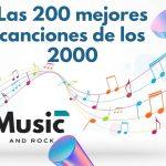 Las 200 mejores canciones de los 2000
