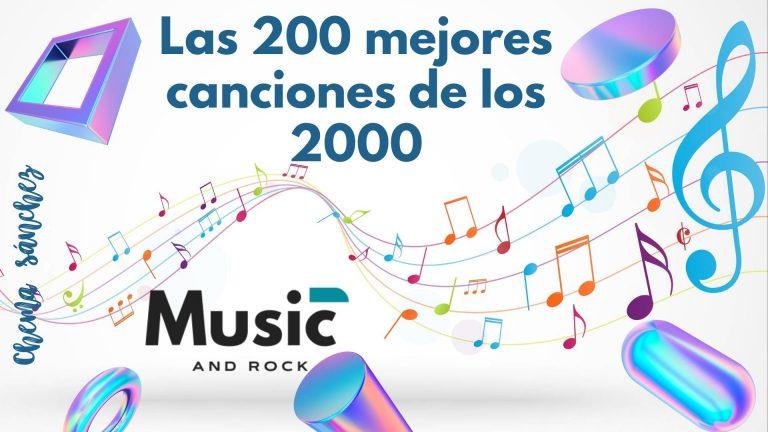 Lee más sobre el artículo Las 200 mejores canciones de los 2000